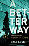 A Better Way: Mak...
