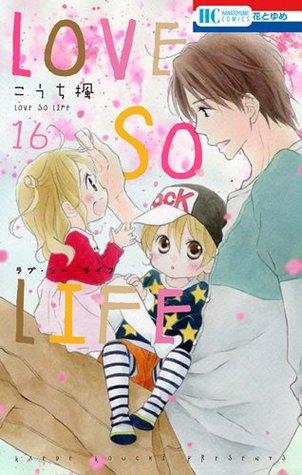 Love so Life, Vol. 16 by Kaede Kouchi