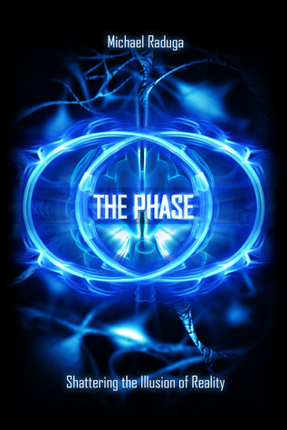 The-Phase-Shattering-the-Illusion-of-Reality