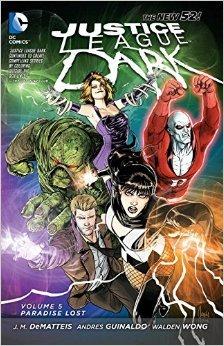 Justice League Dark, Volume 5: Paradise Lost