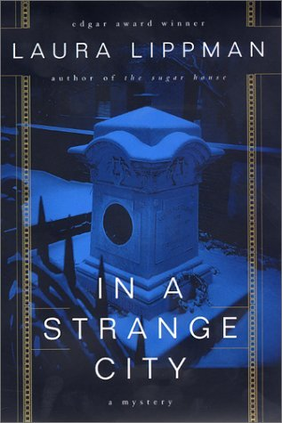 In a Strange City (Tess Monaghan, #6)