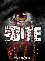 Late Bite (Toronto Chronicles, #1)