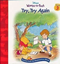 Try, Try Again (Disney's Winnie the Pooh; Lessons from the Hundred-Acre Wood, Book 3)