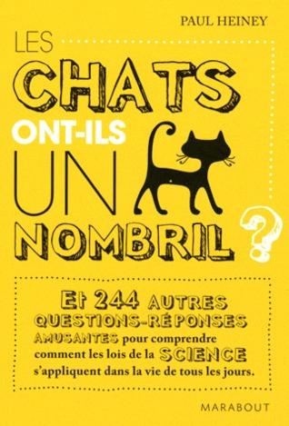 Les chats ont-ils un nombril: 244 autres questions de science amusante