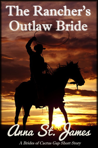 The Rancher's Outlaw Bride