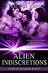 Alien Indiscretions (Clans of Kalquor, #9)
