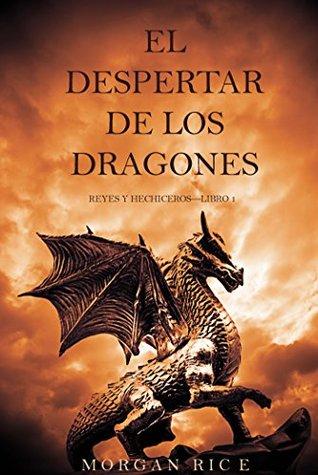 El despertar de los dragones (Reyes y hechiceros, #1)