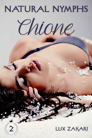 Natural Nymphs 2: Chione