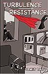 Turbulence + Resistance