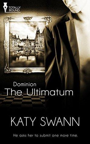 The Ultimatum by Katy Swann