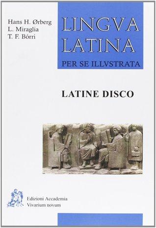 Pars I: Latine Disco: Student's Manual