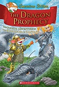 The Dragon Prophecy (The Kingdom of Fantasy #4)