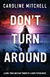 Don't Turn Around (Detective Jennifer Knight, #1) audiobook download free