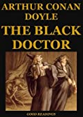 The Black Doctor (Annotated)