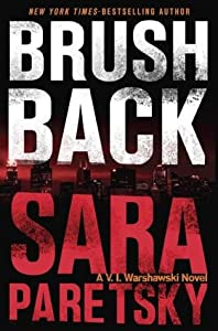 Brush Back (V.I. Warshawski, #17)