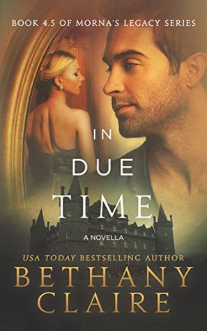In Due Time by Bethany Claire