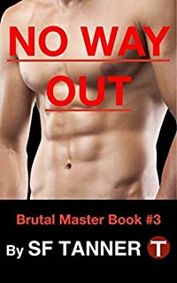 No Way Out (Brutal Master Series Book 3)