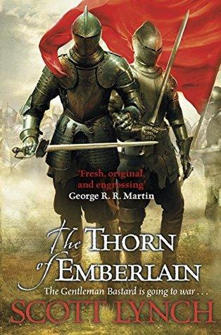 The Thorn of Emberlain (Gentleman Bastard, #4)