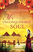 My Unconquerable Soul (Linley & Patrick, #2)
