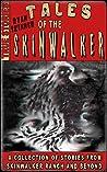 Tales Of The Skinwalker: Stories from Skinwalker Ranch & Beyond