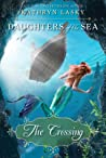 The Crossing (Daughters of the Sea, #4)