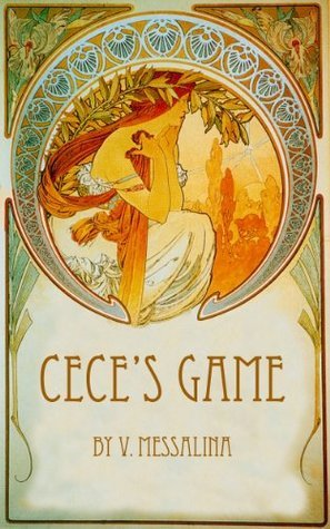 Ceces Game  by  V Messalina