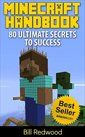 Minecraft: Minecraft Handbook: 80 Ultimate Secrets to ...
