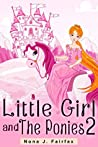Little Girl and The Ponies 2 (Little Girl and the Ponies, #2)