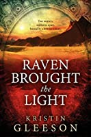 Raven Brought the Light (Celtic Knot Series)