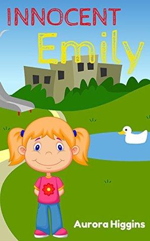 Books for Children: Innocent Emily: (Good Dream Story# 11) ( Free Kids Books, Beginning Reader,Bedtime Stories For Kids Ages 3-8, children's books)
