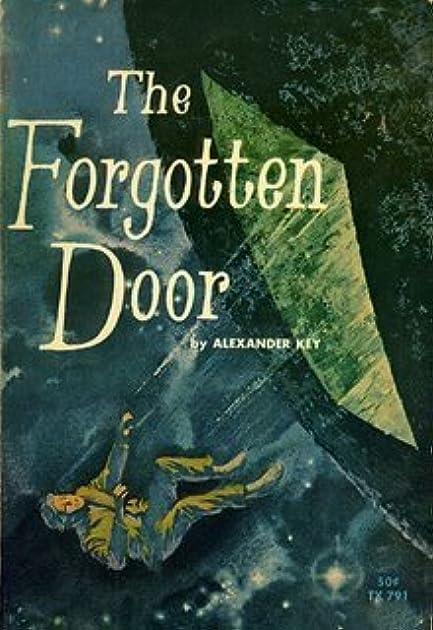 sc 1 st  Goodreads & The Forgotten Door by Alexander Key