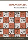 Bhagavad Gita by Nicholas Sutton
