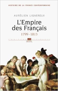 L'Empire des Français 1799-1815 (Histoire de la France contemporaine #1)