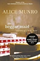 The Beggar Maid: Stories of Flo & Rose