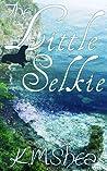 The Little Selkie by K.M. Shea