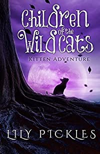 Children of the Wild Cats 1: Kitten Adventure
