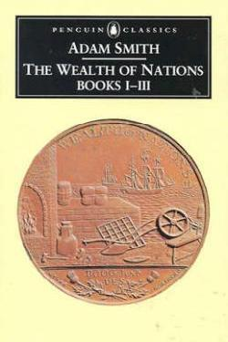 The Wealth of Nations, Books 1-3