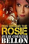 Ring Around the Rosie (Hostage Negotiation Team #4)