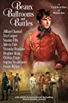 Beaux, Ballrooms, and Battles: A Celebration of Waterloo