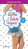 Escarpins vertigineux et café frappé à la cannelle (La Vie sucrée de Juliette Gagnon #3)
