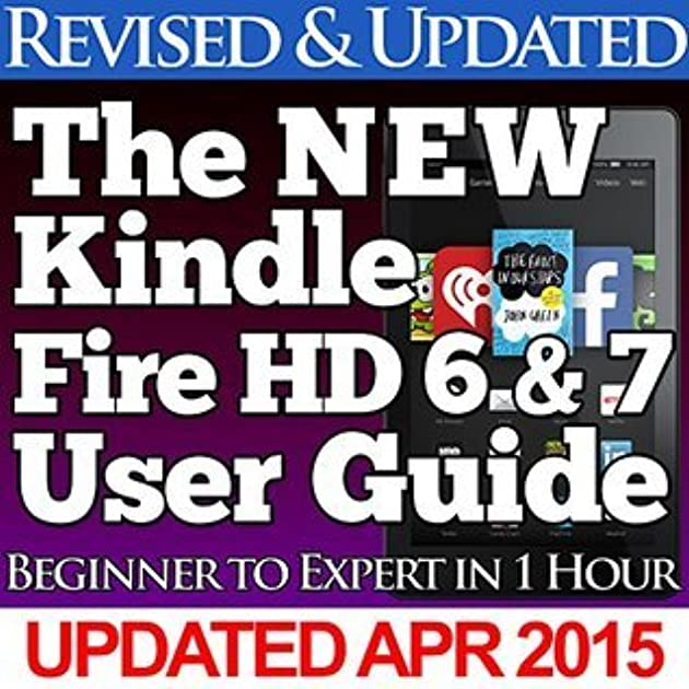 the new kindle fire hd 6 7 user guide beginner to expert in 1 rh goodreads com kindle fire guide for dummies Stylus for Kindle Fire
