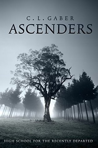 High School for the Recently Departed (Ascenders #1)