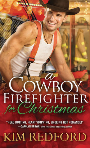 A Cowboy Firefighter for Christmas (Smokin' Hot Cowboys, #1)