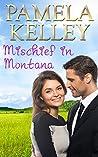 Mischief in Montana (Montana Sweet Western Romance #3)