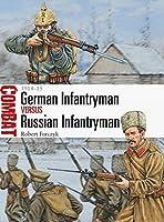 German Infantryman vs Russian Infantryman - 1914-15 (Combat)