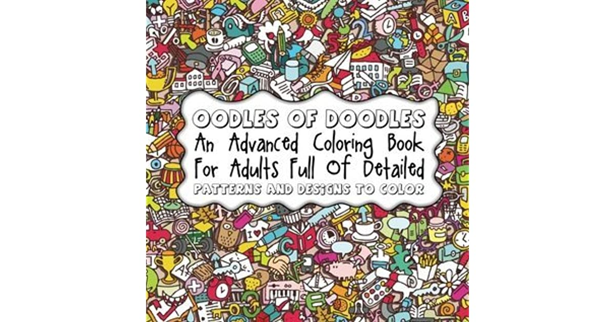 oodles of doodles an advanced coloring book for adults full of detailed patterns volume 38 by lilt kids coloring books - Advanced Coloring Books For Adults