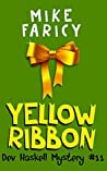 Yellow Ribbon (Dev Haskell - Private Investigator Book 11)