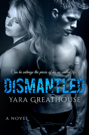 Dismantled by Yara Greathouse