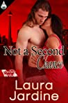 Not a Second Chance (Toronto #2)