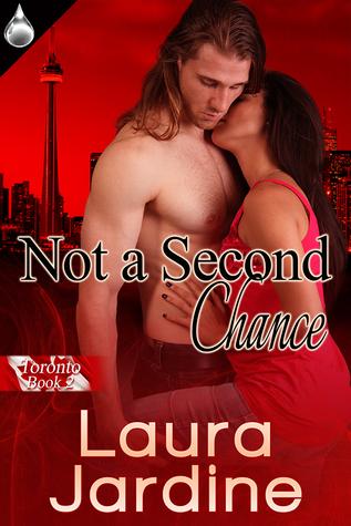 Not a Second Chance (Toronto #2)